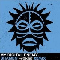 My Digital Enemy - Shamen (Mazeville Remix)
