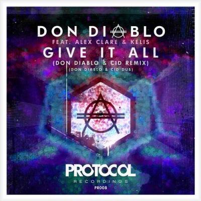 Don Diablo - Give It All (Remixes)