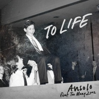 Ansolo - To Life
