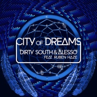 Dirty South - City Of Dreams (PH012)