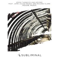 Eddie Thoneick - House Music (Main Mix)