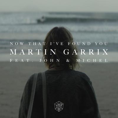 Martin Garrix - Now That I've Found You