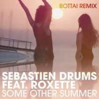Sebastien Drums - Some Other Summer (Bottai Remix)