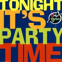 Tonight It's Party Time