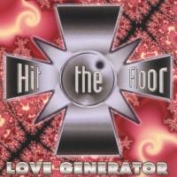 HIT THE FLOOR - Love Generator
