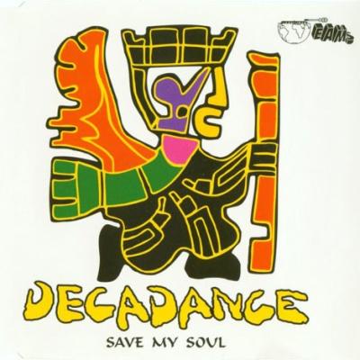 Decadance - Save My Soul