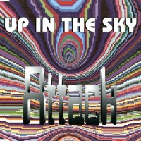 ATTACK - Up In The Sky