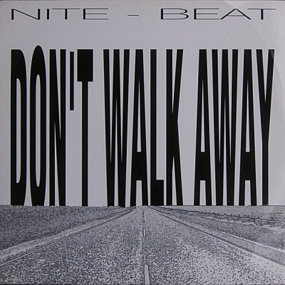 Nite Beat - Don't Walk Away