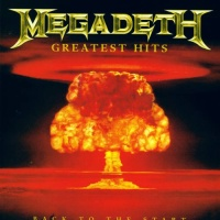 Megadeth - Greatest Hits - Back To The Start