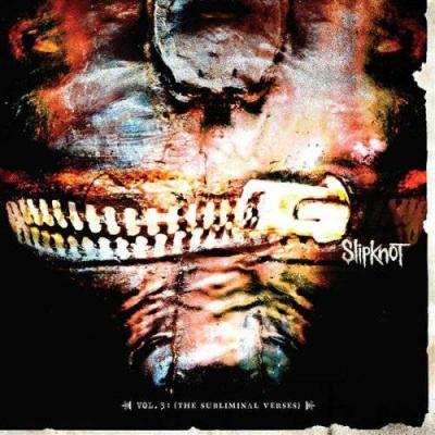 Slipknot - Vol. 3 - The Subliminal Verses