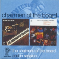 - The Chairmen of the Board/In Session
