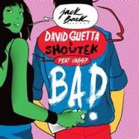 David Guetta - Bad