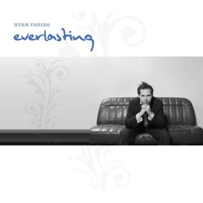 Ryan Farish - Everlasting