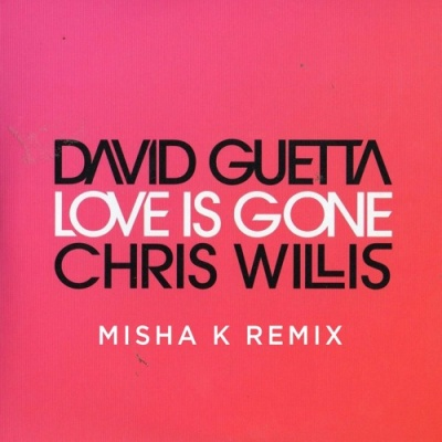 David Guetta - Love Is Gone (Misha K Remix)