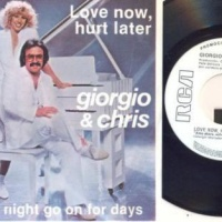 Giorgio* And Chris* ‎ - Love Now, Hurt Later