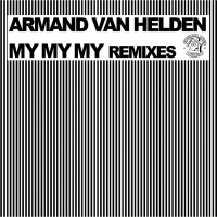 Armand Van Helden - My My My (Klaas Remix)