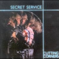Secret Service - Cutting Corners
