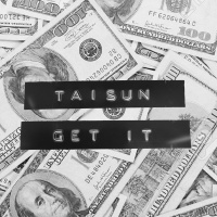 TAISUN - Get It (Original Mix)