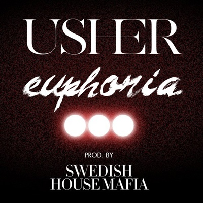 Usher - Euphoria (Swedish House Mafia Extended Dub)