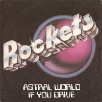 Astral World / If You Drive