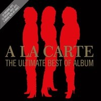 A La Carte - The Ultimate Best Of Album