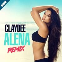 Claydee - Alena (House Remix)