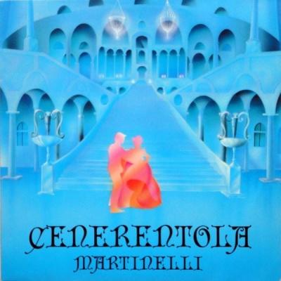 Martinelli - Cenerentola (Cinderella) (Vocal)