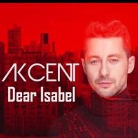 Akcent - Dear Isabelle