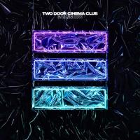 Two Door Cinema Club - Gameshow