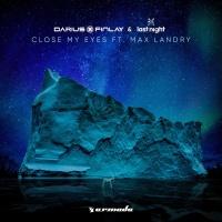 Darius & Finlay - Close My Eyes