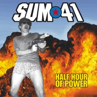 Sum 41 - Half Hour Of Power