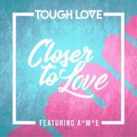 Closer To Love (Main Mix)