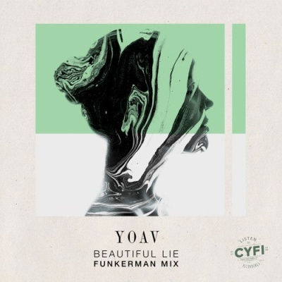 Yoav - Beautiful Lie (Funkerman Mix)