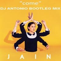 Come (DJ Antonio Bootleg Mix)