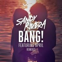 Sandy Rivera - BANG! (Endor Remix)