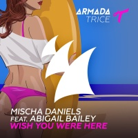 Mischa Daniels - Wish You Were Here