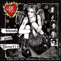 Hot Hot Heat - Music From The WB Television Series One Tree Hill Volume 2: Friends With Benefit