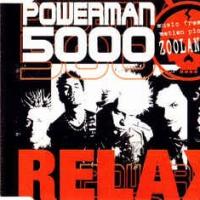 Powerman 5000 - Relax
