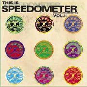 Speedometer - Have You Got the Message