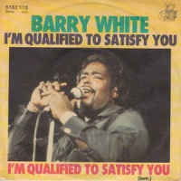 Barry White - I`m Qualified To Satisfy You