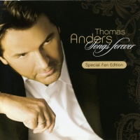 Thomas Anders - Songs Forerver (Special Fan Edition)