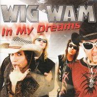 Wig Wam - In My Dreams