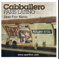 Cabballero - Paris Latino (Sean Finn Remix)