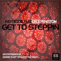 CeCe Peniston, Fast Eddie - Get To Steppin' (Shane D Club Mix)
