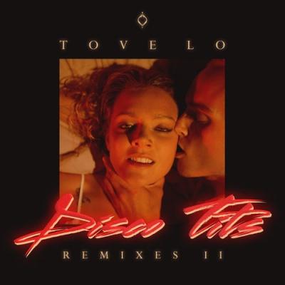 Tove Lo - Disco Tits (Lenno Remix)