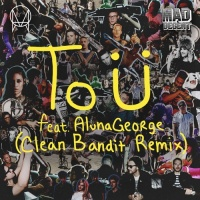 - To U (Clean Bandit Remix)