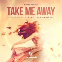 StoneBridge - Take Me Away (Axel Hall Remix)