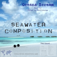 - Oceans Scream Part II (Mixed By Chilloutme)