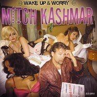 - Wake Up and Worry