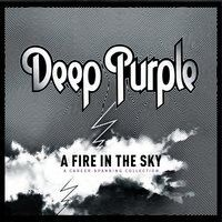 Deep Purple - A Fire in the Sky